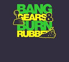 BANG GEARS  & BURN RUBBER (5) Unisex T-Shirt