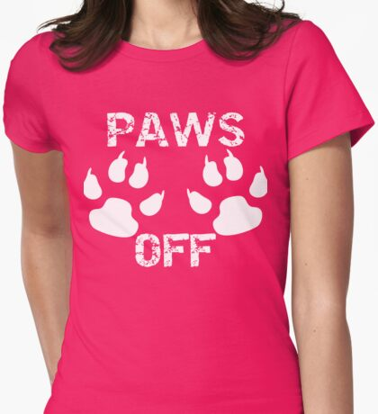 PAWS OFF Womens Fitted T-Shirt