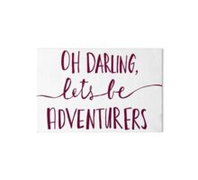 Oh Darling, Let's Be Adventurers Gallery Board