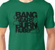 BANG GEARS  & BURN RUBBER (4) Unisex T-Shirt