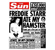 Freddie Starr Ate My Hamster Photographic Print