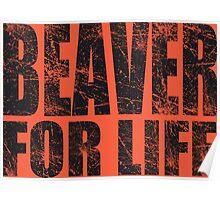 Beaver for Life Poster