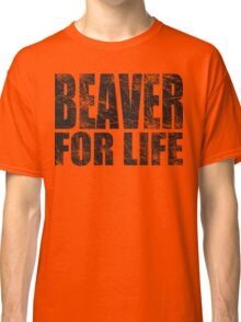Beaver for Life Classic T-Shirt
