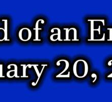 End of an Error January 20, 2021 Sticker
