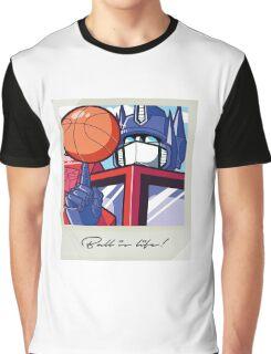 Optimus: Ball is Life Graphic T-Shirt