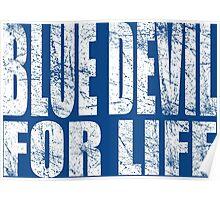 Blue Devil for Life Poster