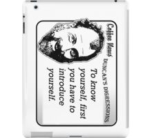 To know yourself, first you have to introduce yourself. iPad Case/Skin