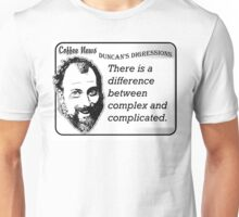 There is a difference between complex and complicated Unisex T-Shirt