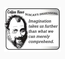 Imagination takes us further than what we can merely comprehend by vancoffeenews