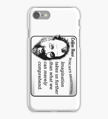 Imagination takes us further than what we can merely comprehend iPhone Case/Skin