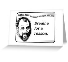 Breathe For A Reason Greeting Card