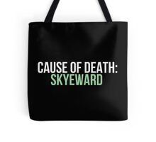 Cause of Death: Skyeward Tote Bag