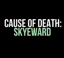 Cause of Death: Skyeward by fandangno