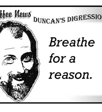 Breathe For A Reason Sticker