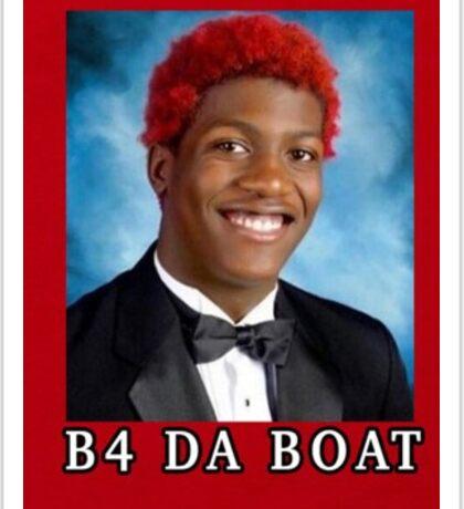 b4 da boat lil yachty Sticker