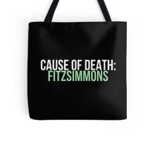 Cause of Death: Fitzsimmons Tote Bag