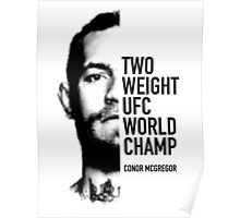 McGregor  Two-weight UFC world champion Poster
