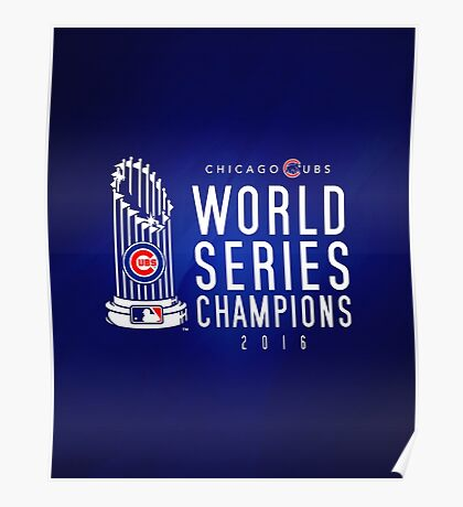 Chicago Cubs Champions 3 Poster