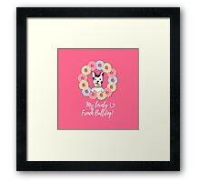 My lovely French Bulldog with donuts. Framed Print