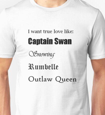 True Loves Unisex T-Shirt