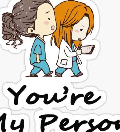Grey's Anatomy - You are my person Sticker