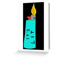 IT'S LIT (blue) Greeting Card