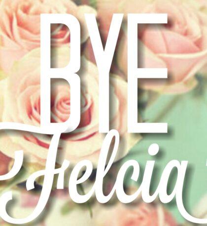 Vintage Floral Bye Felicia Sticker