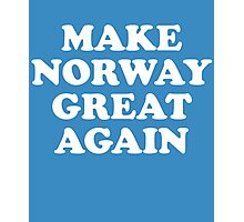 Make Norway Great Again Photographic Print