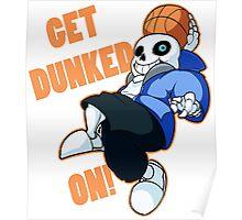 undertae dunk Poster