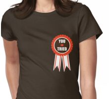 You Tried Participation Ribbon (Orange/Brown) Womens Fitted T-Shirt
