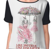 Like Mother Like Daughter Chiffon Top