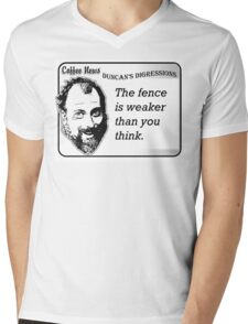 The Fence is Weaker Than You Think Mens V-Neck T-Shirt