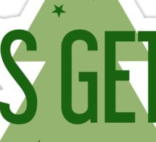 Let's Get Lit - Holiday Series Sticker