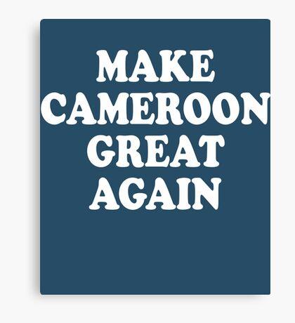 Make Cameroon Great Again Canvas Print