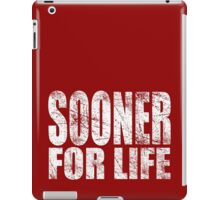 Sooner for Life iPad Case/Skin