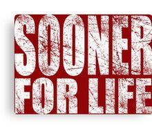 Sooner for Life Canvas Print