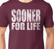 Sooner for Life Unisex T-Shirt