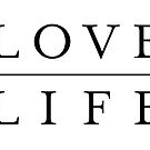 Love Life. by TheLoveShop