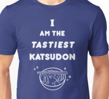I am the tastiest Katsudon V1 Unisex T-Shirt