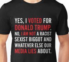 I Voted Donald Trump I am Not Media Lies Unisex T-Shirt