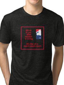It's ok if you think... Tri-blend T-Shirt