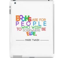 Books are for People.. iPad Case/Skin