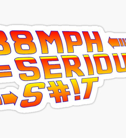 Back To the Future! 88 MPH! Sticker