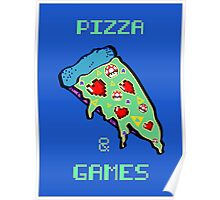 Pizza & Games Poster