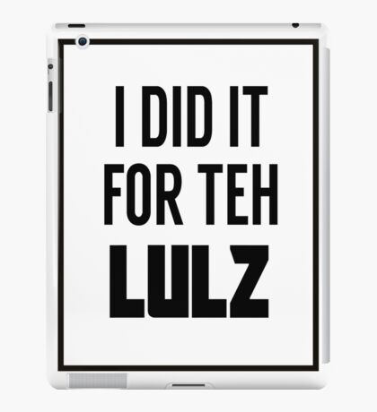 For the LULZ #3 iPad Case/Skin