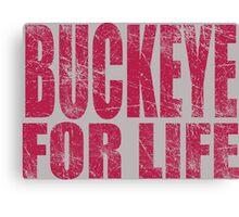 Buckeye for Life Canvas Print