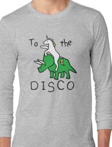 unicorn dinosaurs  to the disco Long Sleeve T-Shirt