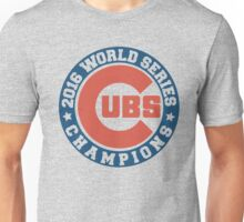 cubs 2016 Unisex T-Shirt