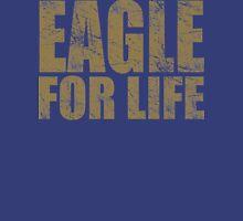 Eagle for Life Unisex T-Shirt