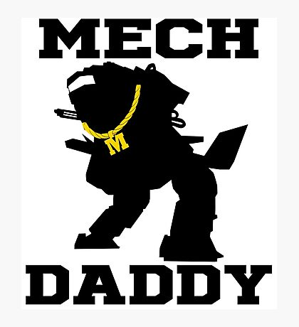 Mech Daddy Photographic Print